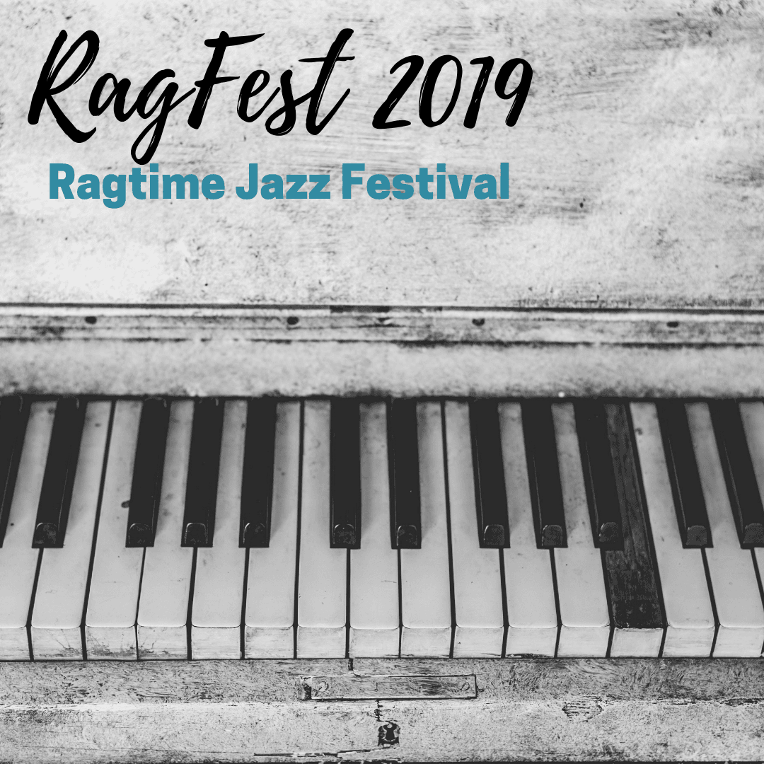 RagFest 2019 - Ragtime Festival and Concert